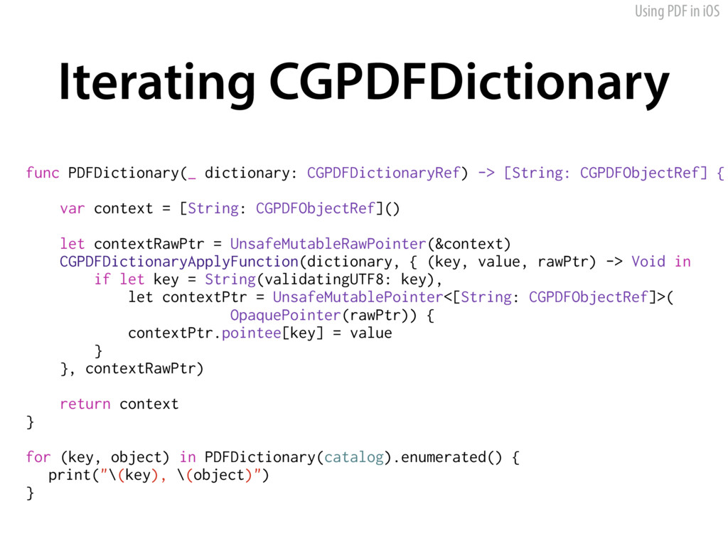 Using PDF in iOS Iterating CGPDFDictionary func...