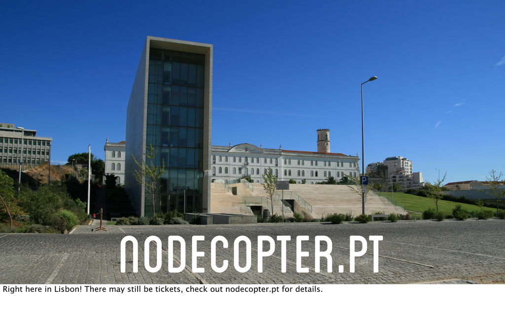 Nodecopter.pt Right here in Lisbon! There may s...