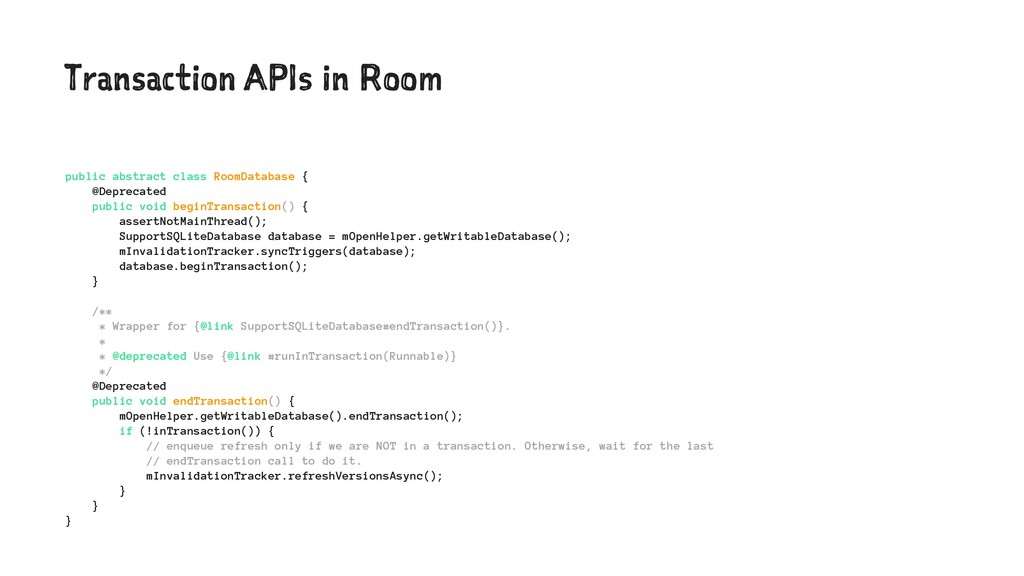 Transaction APIs in Room public abstract class ...