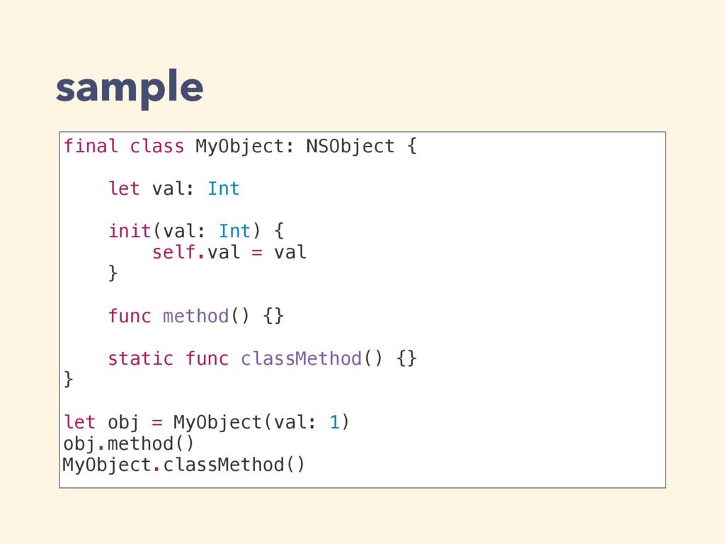 sample final class MyObject: NSObject { let val...
