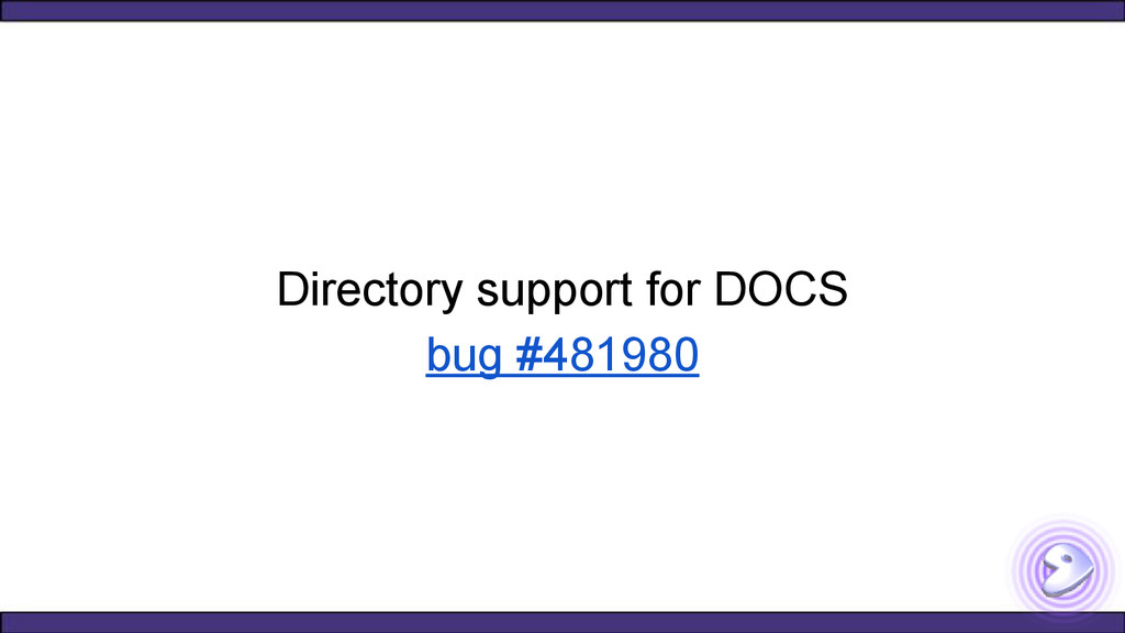 Directory support for DOCS bug #481980