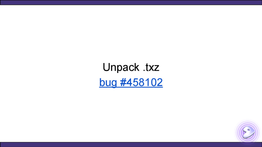 Unpack .txz bug #458102