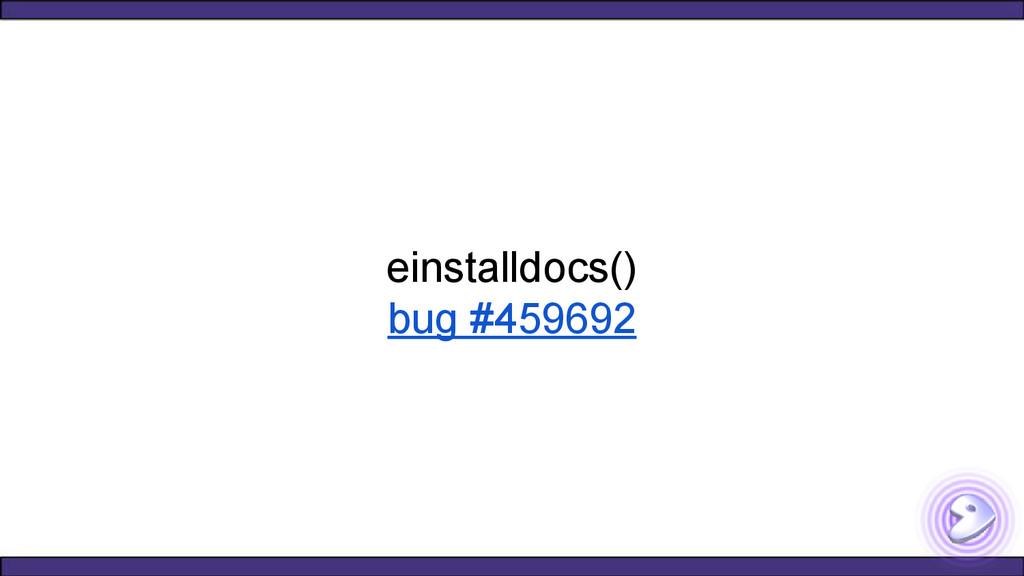 einstalldocs() bug #459692