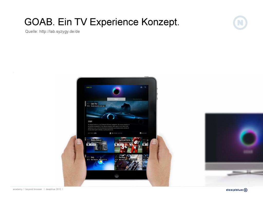 GOAB. Ein TV Experience Konzept. Quelle: http:/...