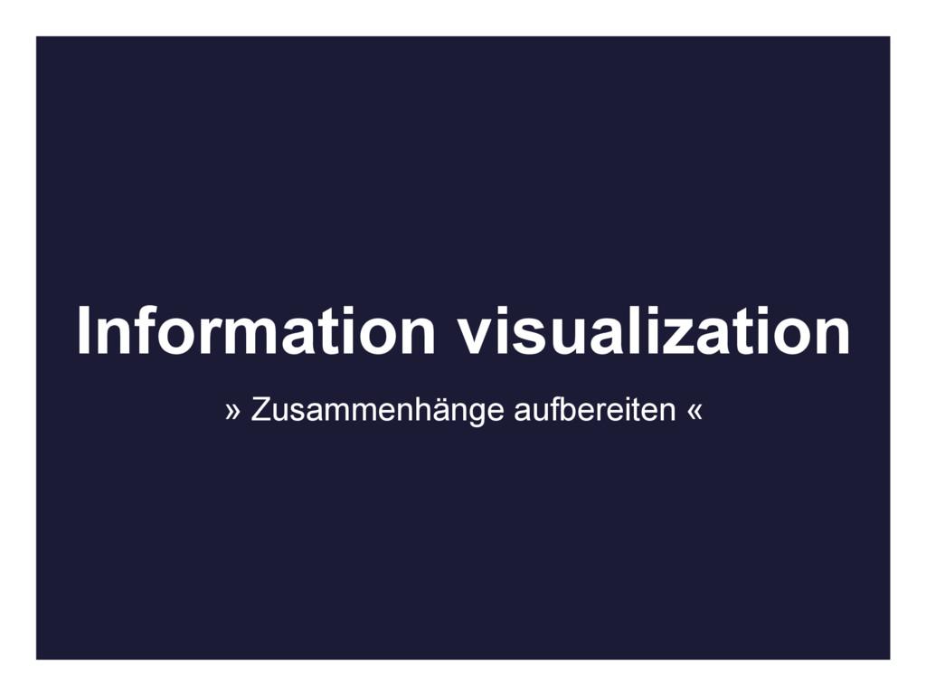 Information visualization » Zusammenhänge aufbe...