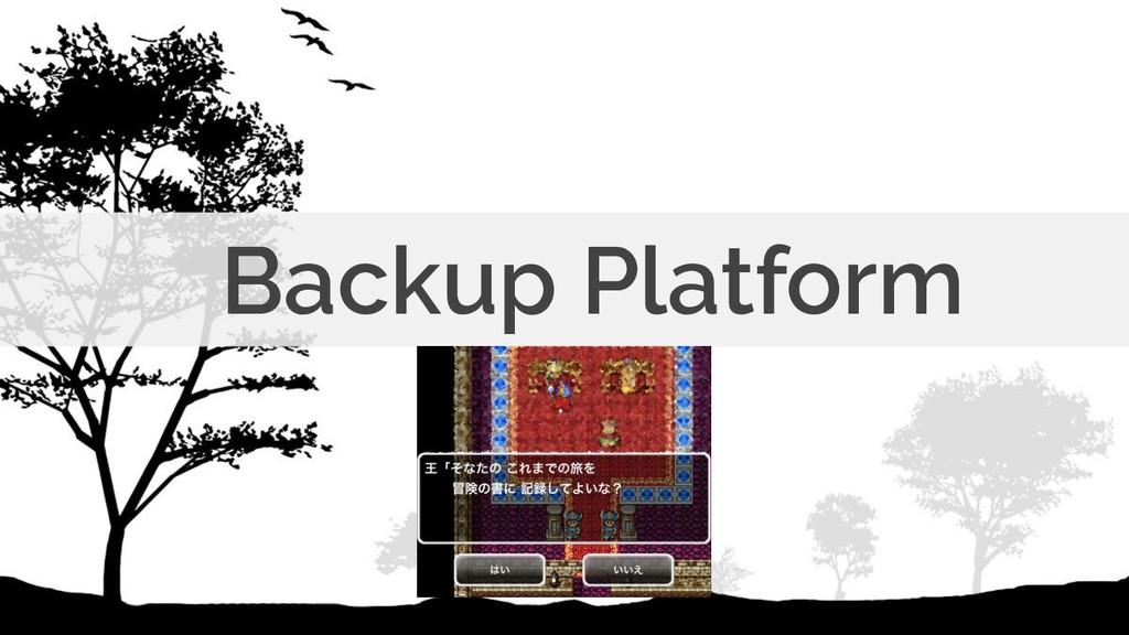 Backup Platform