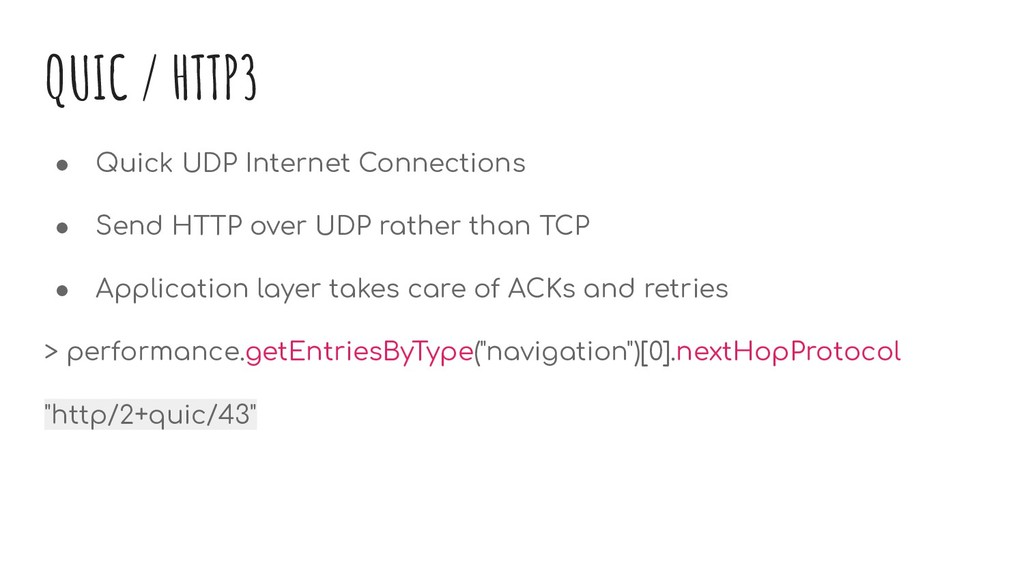 QUIC / HTTP3 ● Quick UDP Internet Connections ●...