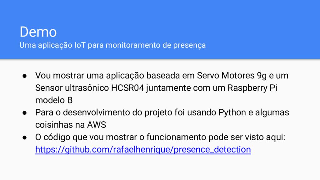 Demo Uma aplicação IoT para monitoramento de pr...