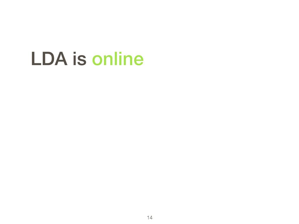 14 LDA is online