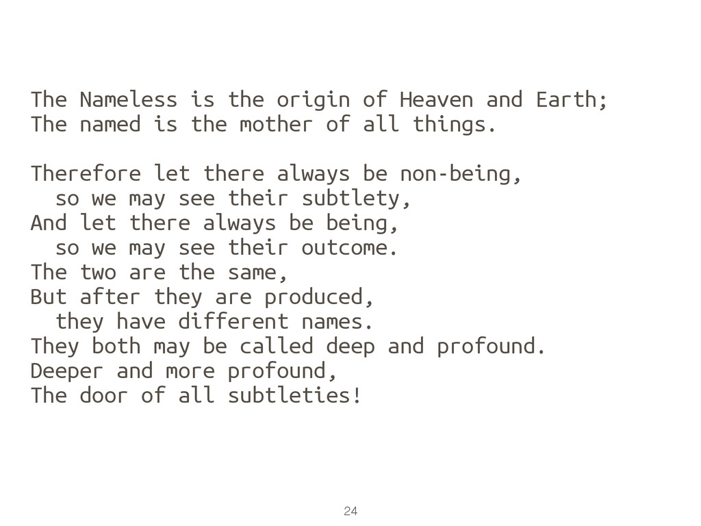 24 The Nameless is the origin of Heaven and Ear...