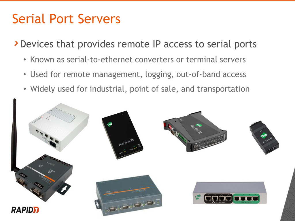 Devices that provides remote IP access to seria...