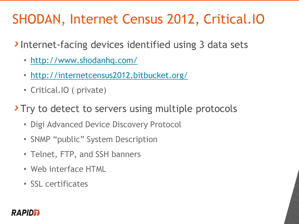 Internet-facing devices identified using 3 data...