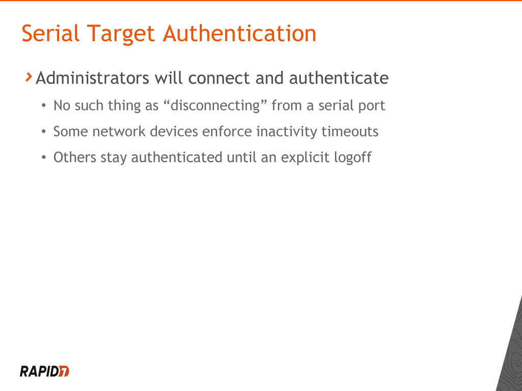 Administrators will connect and authenticate • ...