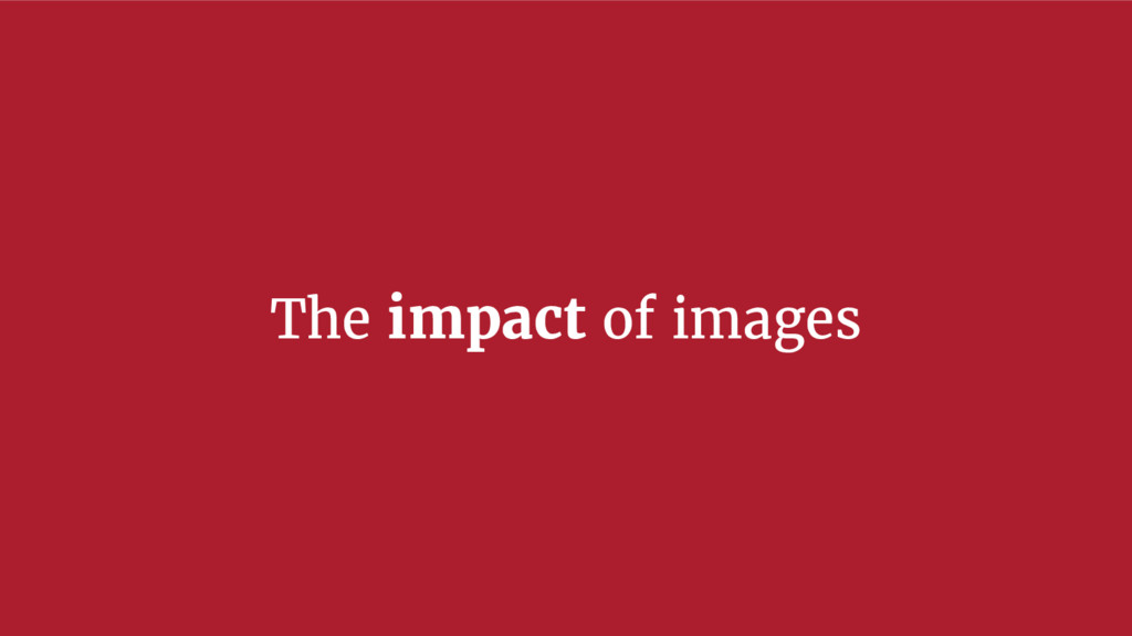 The impact of images