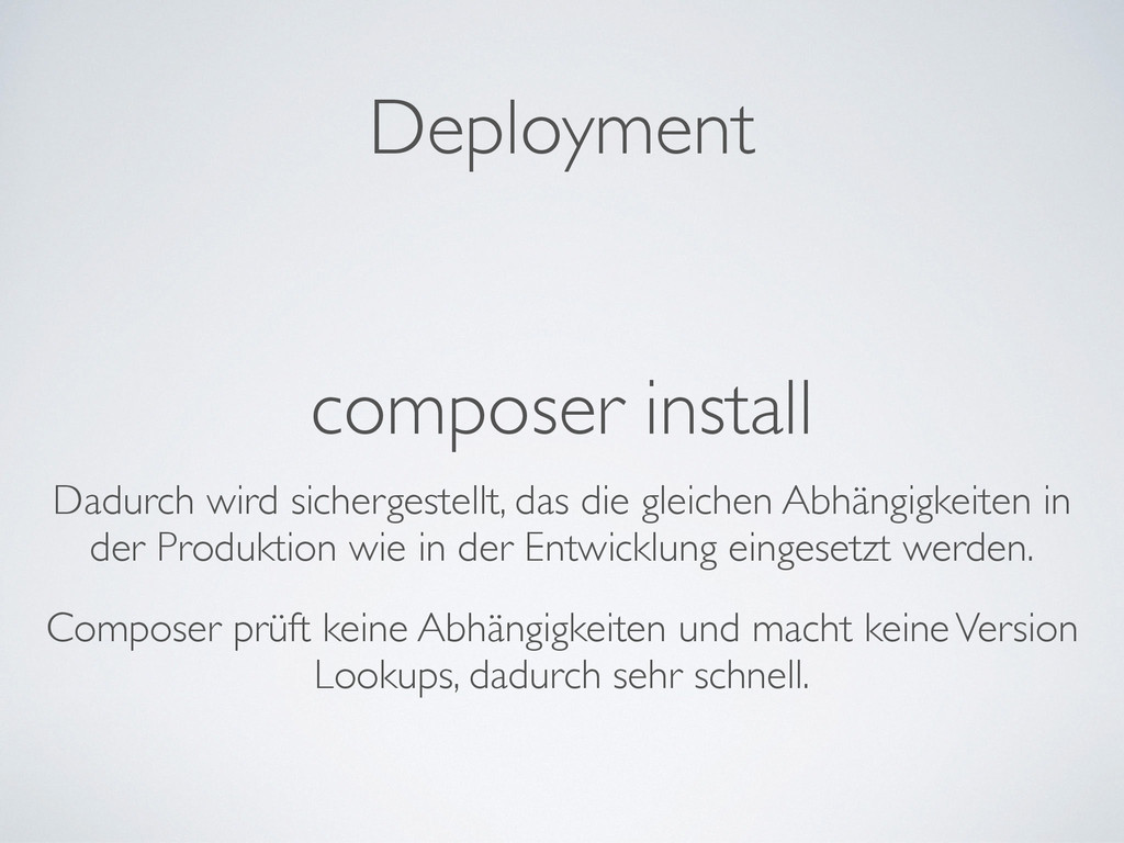composer install Dadurch wird sichergestellt, d...