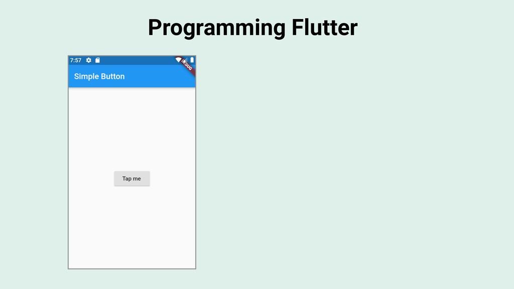 Programming Flutter