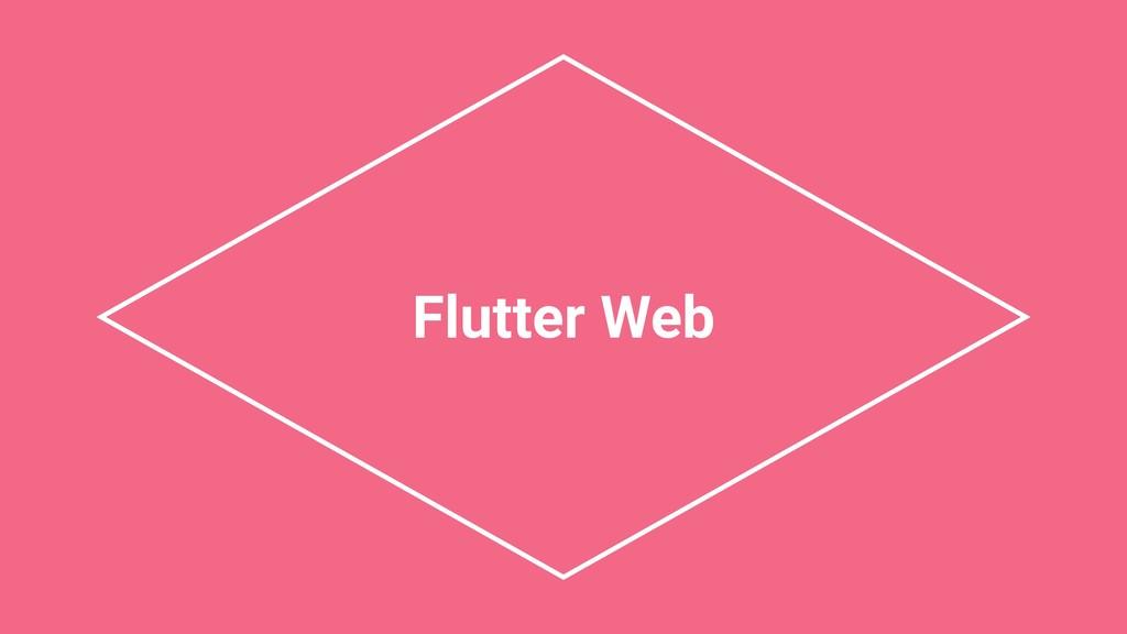 Flutter Web