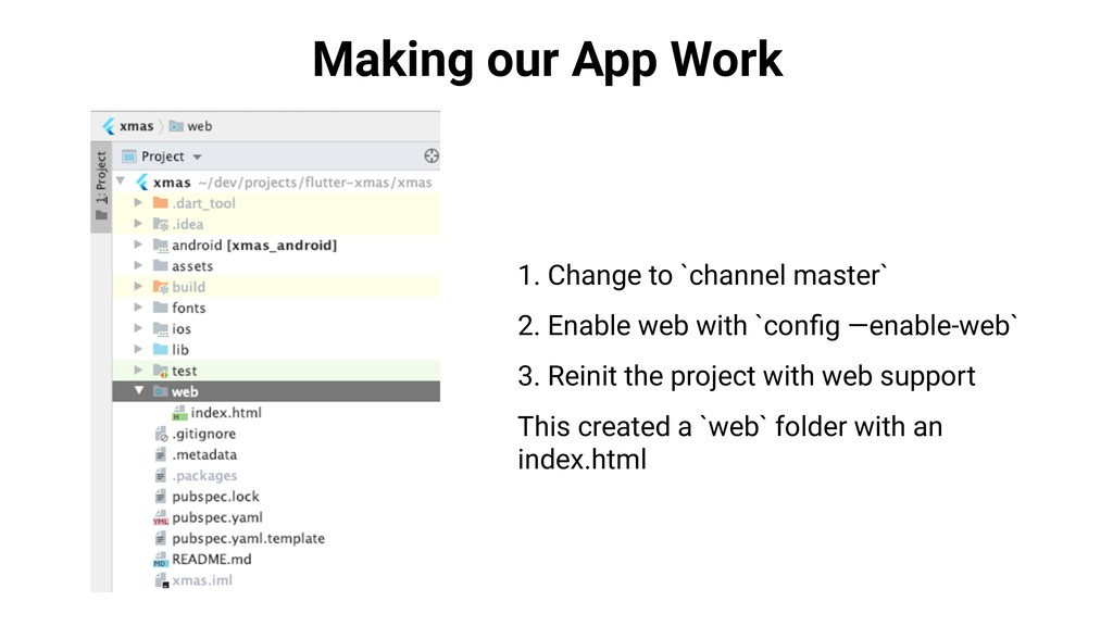 Making our App Work 1. Change to `channel maste...