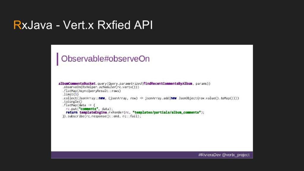 RxJava - Vert.x Rxfied API
