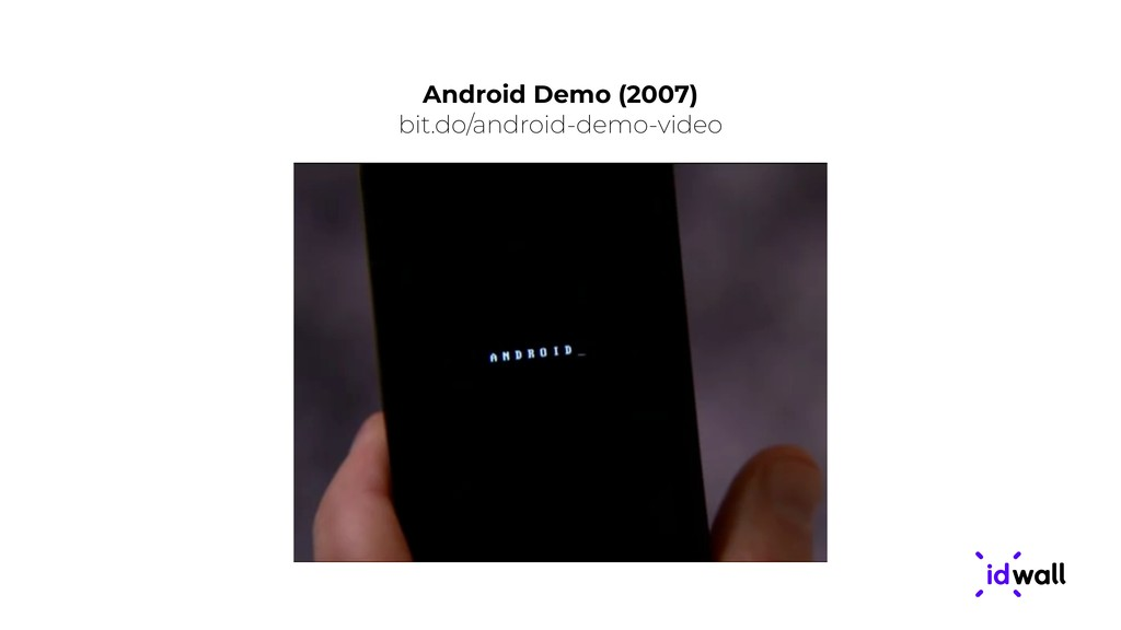 Android Demo (2007) bit.do/android-demo-video