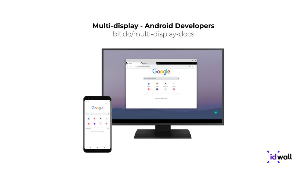 Multi-display - Android Developers bit.do/multi...