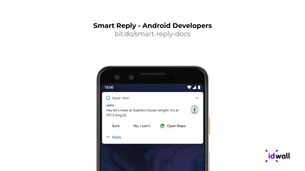 Smart Reply - Android Developers bit.do/smart-r...