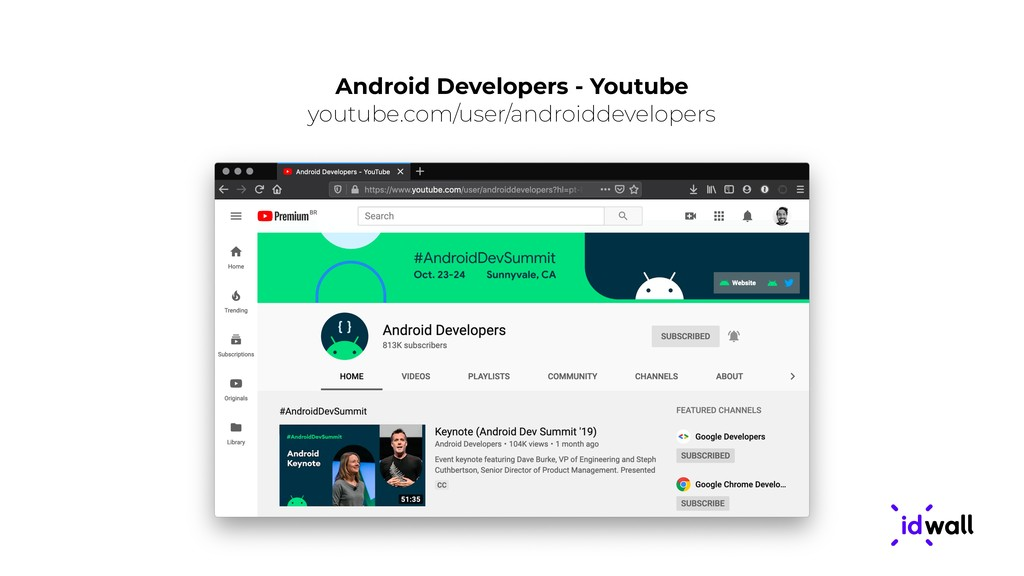 Android Developers - Youtube youtube.com/user/a...