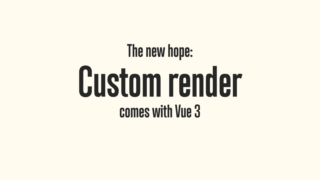 The new hope: