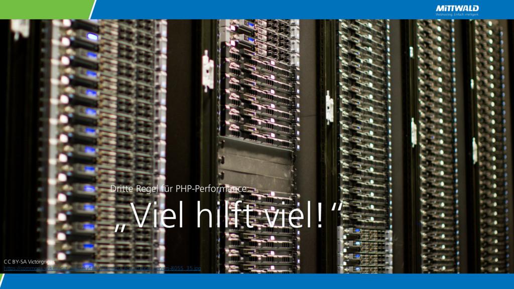"""Dritte Regel für PHP-Performance: """"Viel hilft v..."""