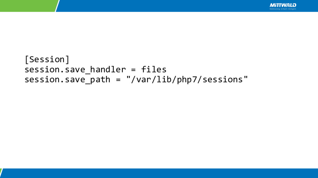 [Session] session.save_handler = files session....
