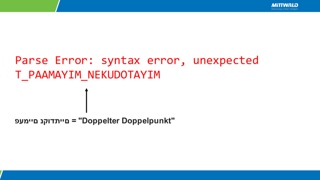 Parse Error: syntax error, unexpected T_PAAMAYI...