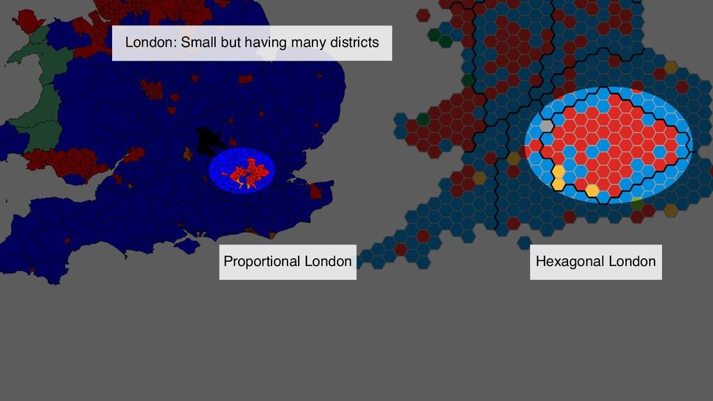 Proportional London Hexagonal London London: Sm...