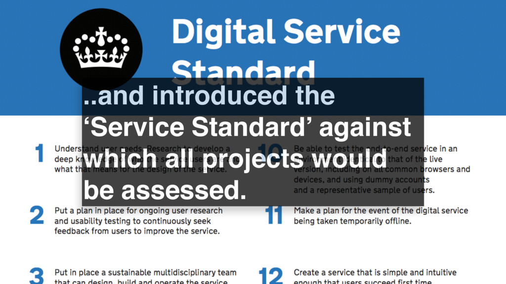 ..and introduced the 'Service Standard' against...