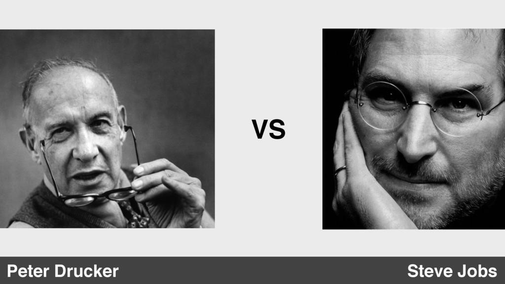 VS Steve Jobs Peter Drucker
