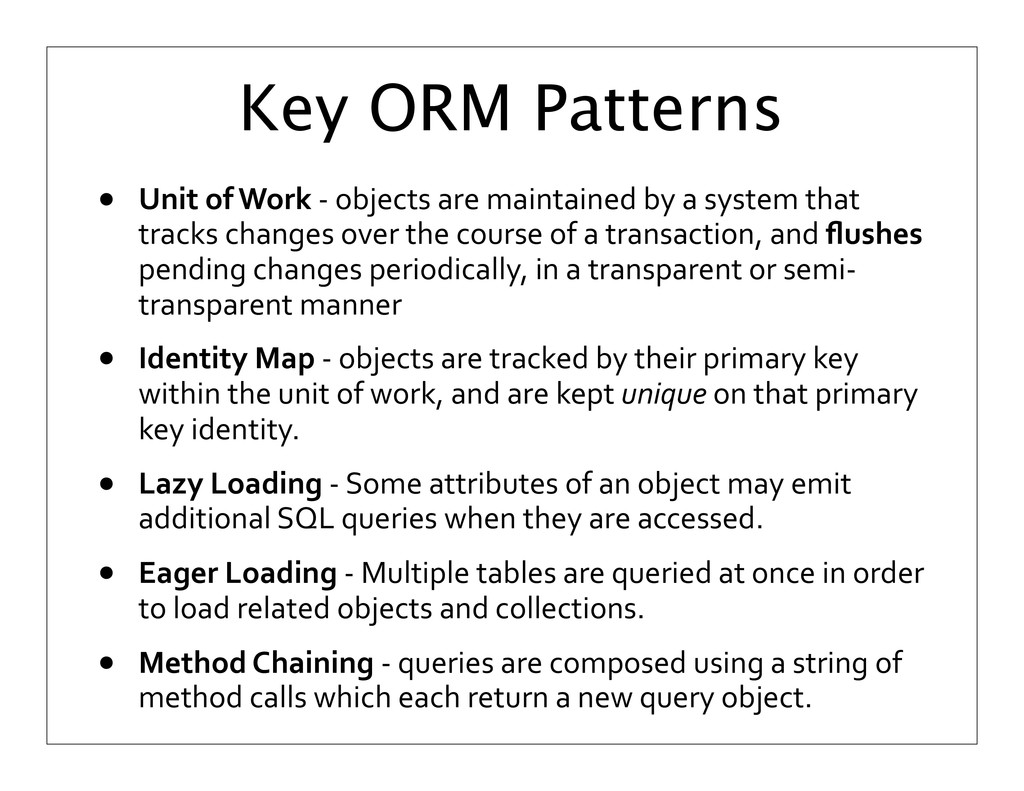Key ORM Patterns • Unit	