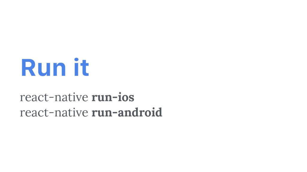 react-native run-ios react-native run-android R...