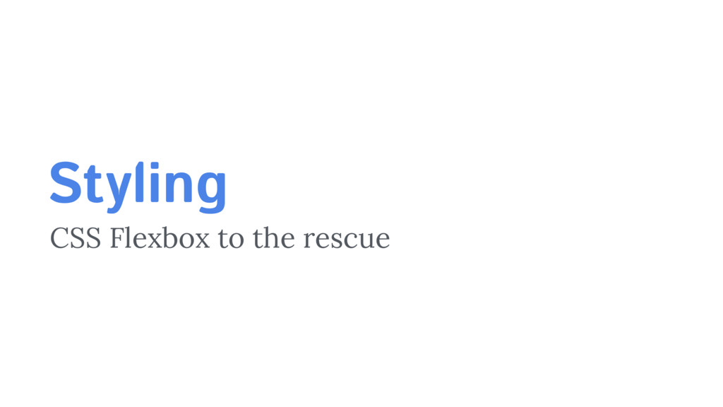 Styling CSS Flexbox to the rescue