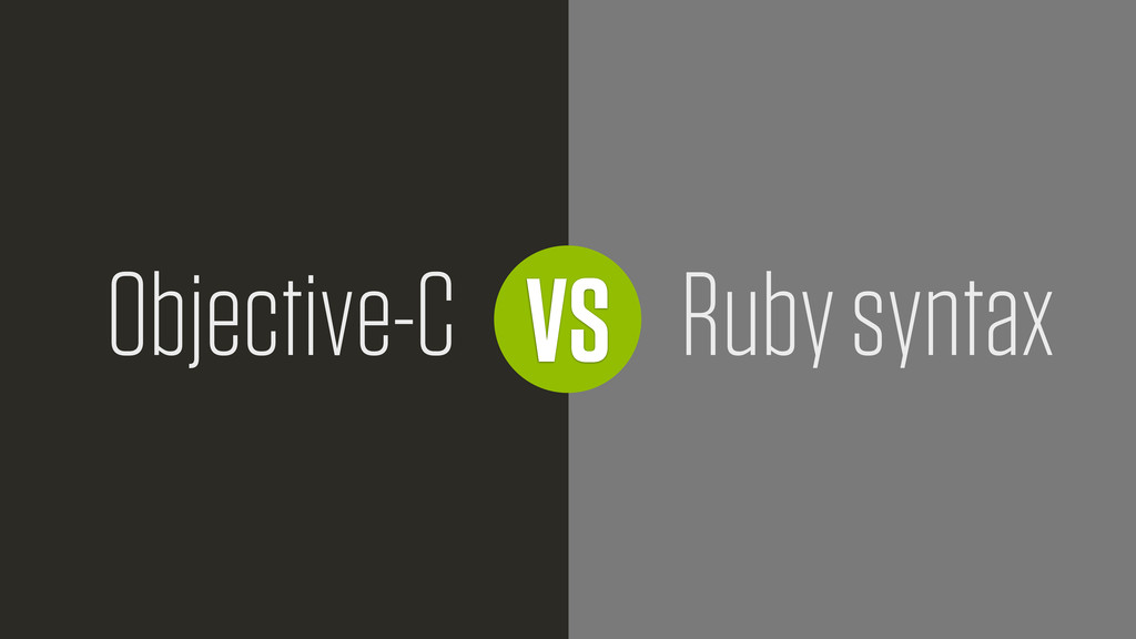 VS Objective-C Ruby syntax