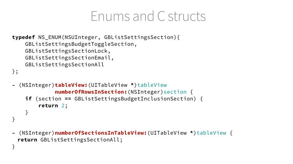 Enums and C structs typedef NS_ENUM(NSUInteger,...