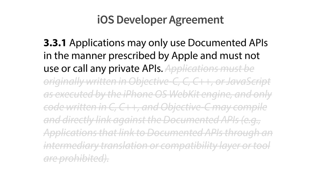 iOS Developer Agreement 3.3.1 Applications may ...
