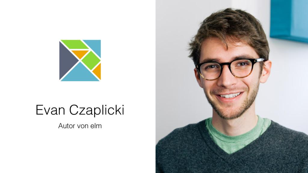 Evan Czaplicki Autor von elm