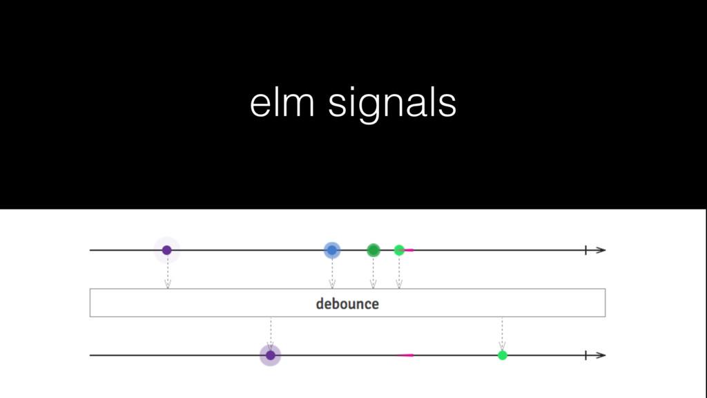 elm signals