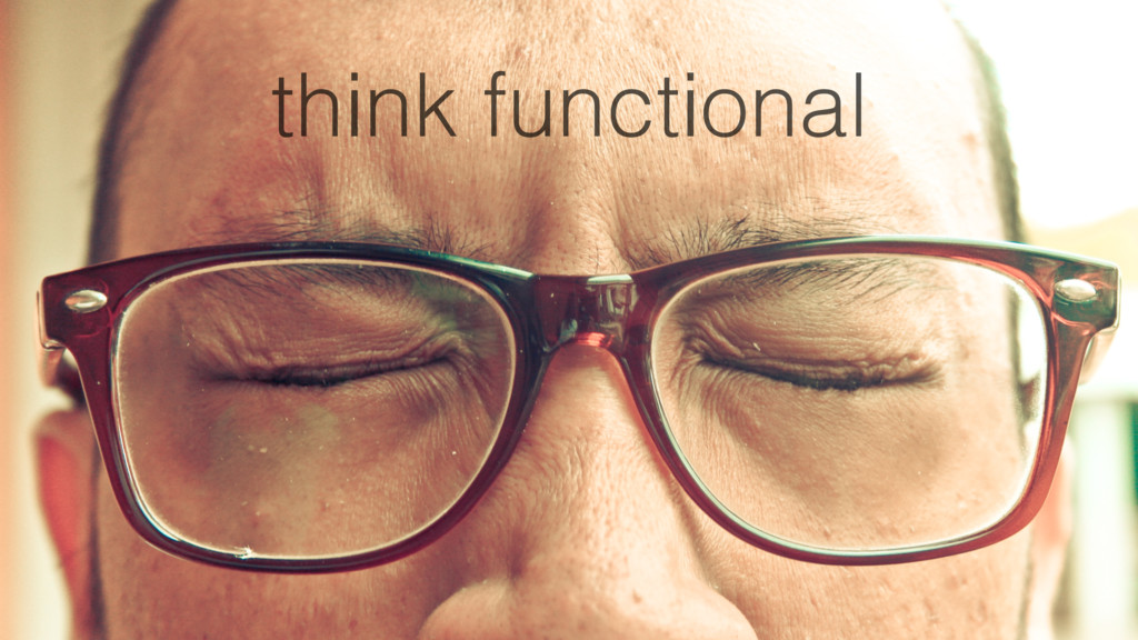 think functional