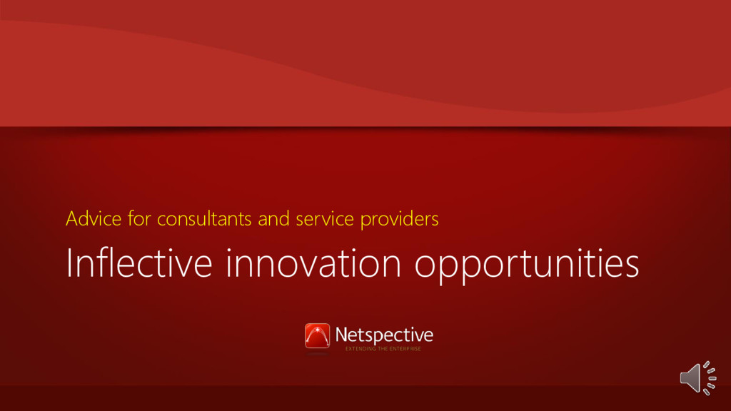 Inflective innovation opportunities Advice for ...