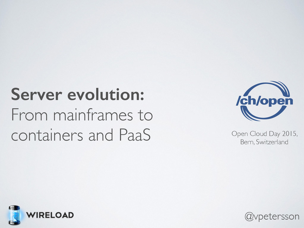 Server evolution: From mainframes to containers...