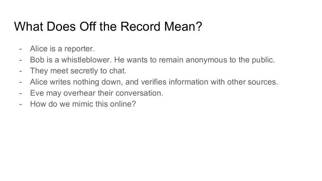 What Does Off the Record Mean? - Alice is a rep...