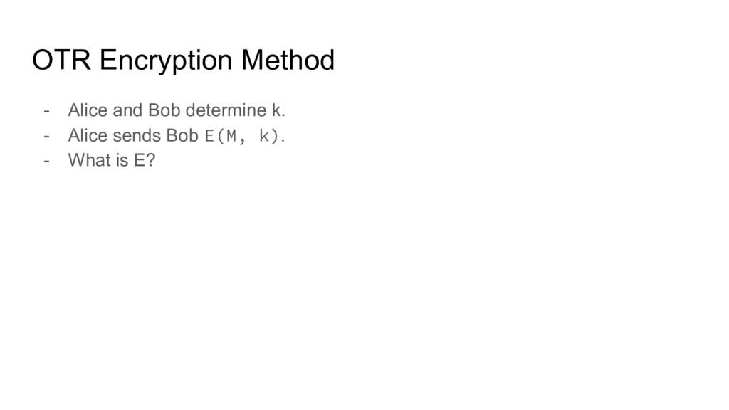 OTR Encryption Method - Alice and Bob determine...