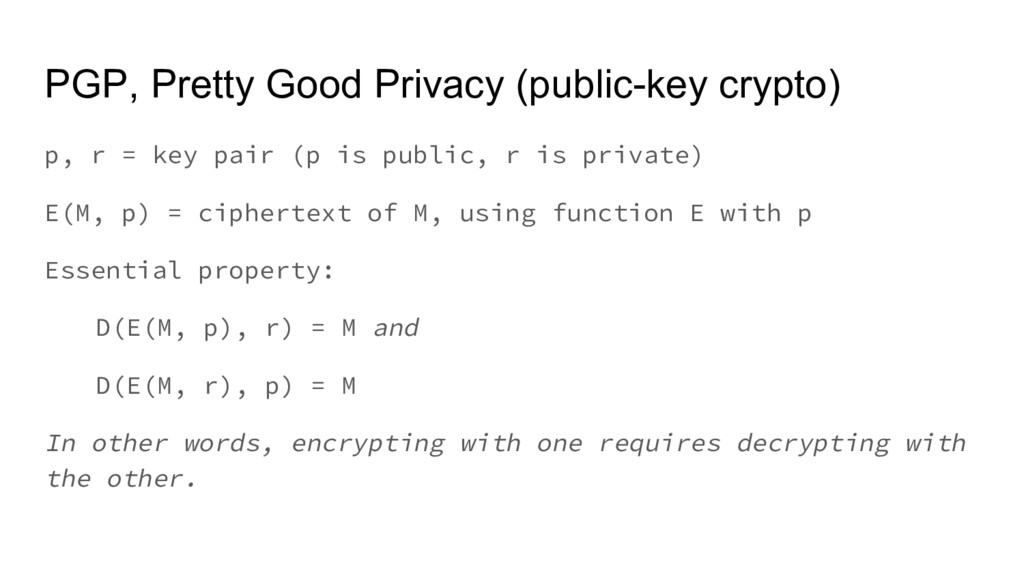 PGP, Pretty Good Privacy (public-key crypto) p,...