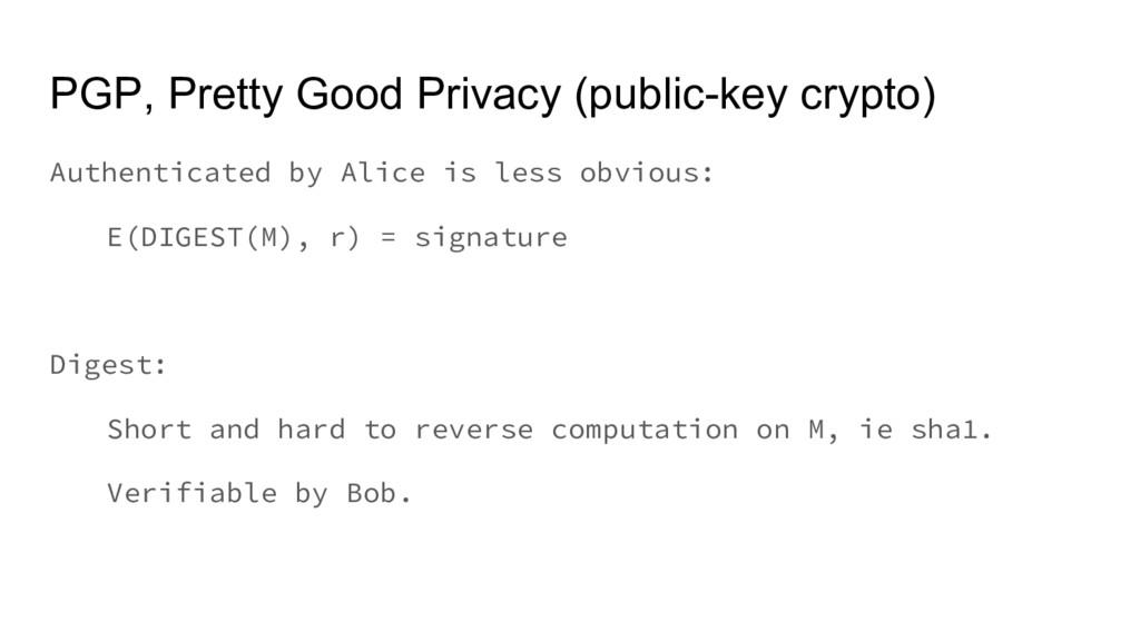 PGP, Pretty Good Privacy (public-key crypto) Au...