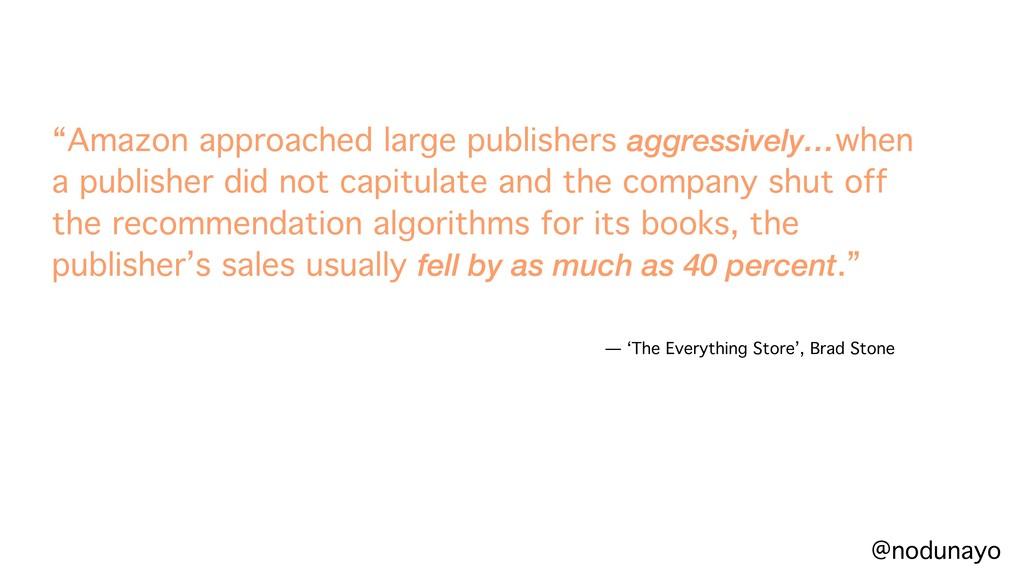 """""""Amazon approached large publishers aggressivel..."""
